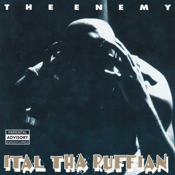 Ital Tha Ruffian - The Enemy