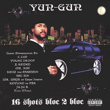 Yun-Gun – 16 Shots Bloc 2 Bloc