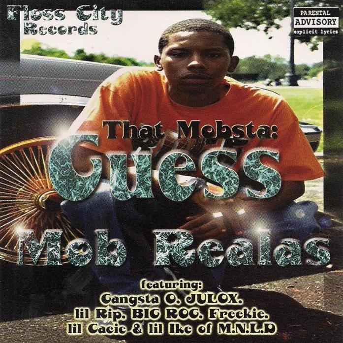 That Mobsta Guess - Mob Realas