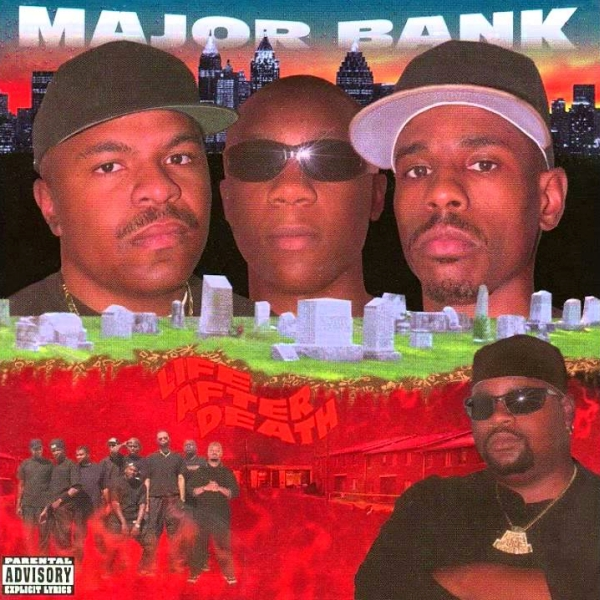 Major Bank - Life After Death