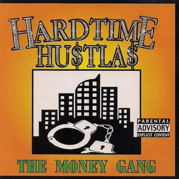 Hardtime Hu$tla$ – The Money Gang