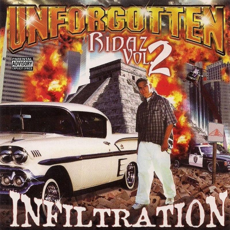 Unforgotten Ridaz - Vol. 2 Infiltration
