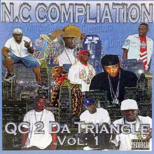N.C. Compilation - QC 2 Da Triangle Vol. 1