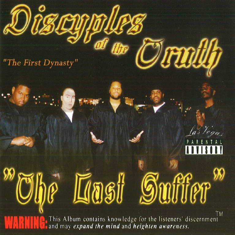 Discyples Of The Truth - The Last Suffer