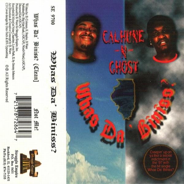 Calhune-N-Ghost – Whas Da' Biniss?