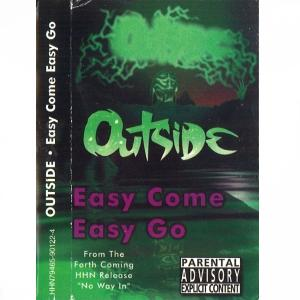 Outside – Easy Come Easy Go / Steel City