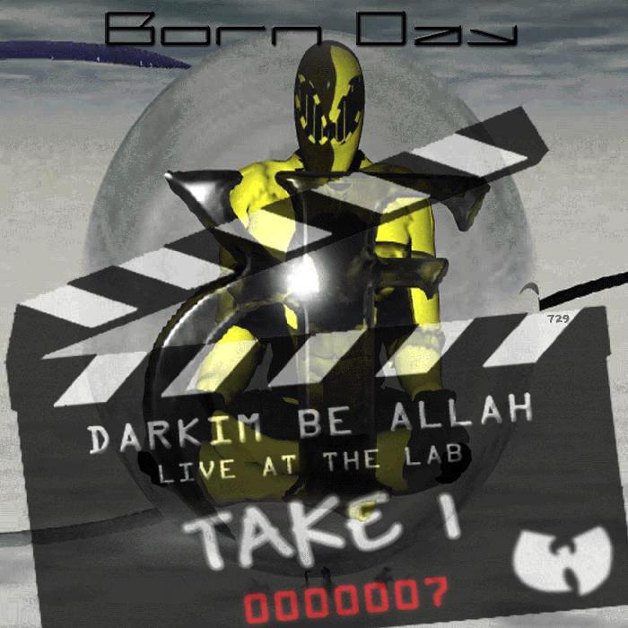 Darkim Be Allah - Live At The Lab: Take 1