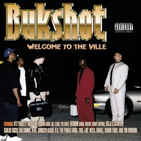 Bukshot - Welcome To The Ville