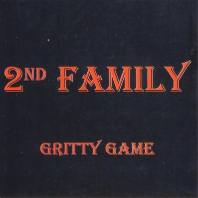 2nd Family - Gritty Game