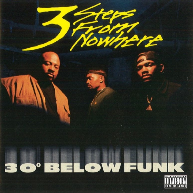 3 Steps From Nowhere - 30° Below Funk