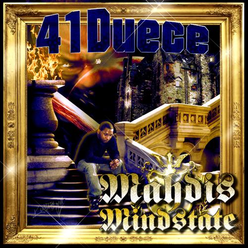 41Duece - Mahdis Mindstate