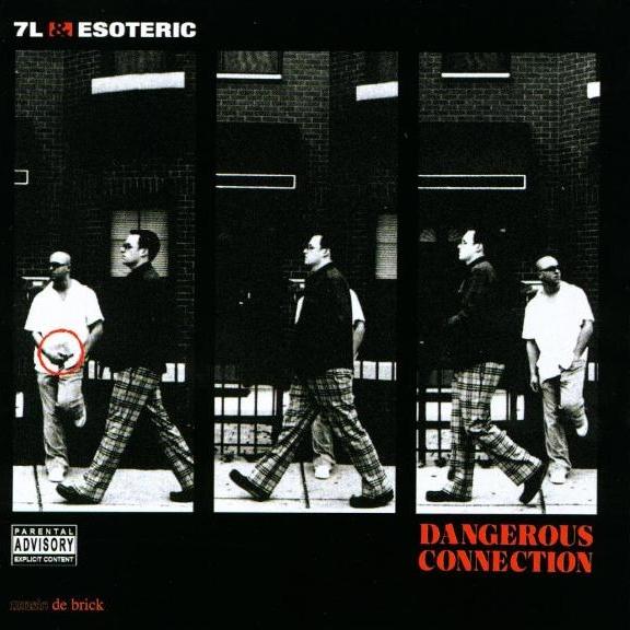 7L & Esoteric - Dangerous Connection