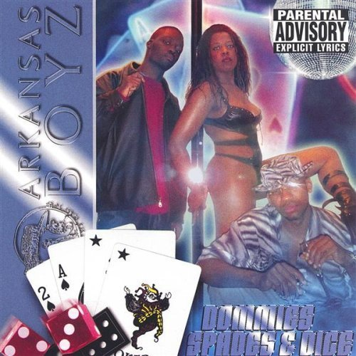 Arkansas Boyz - Dommies, Spades & Dice