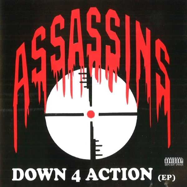 Assassins - Down 4 Action EP