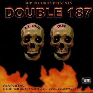 BHP Records - presents: Double 187