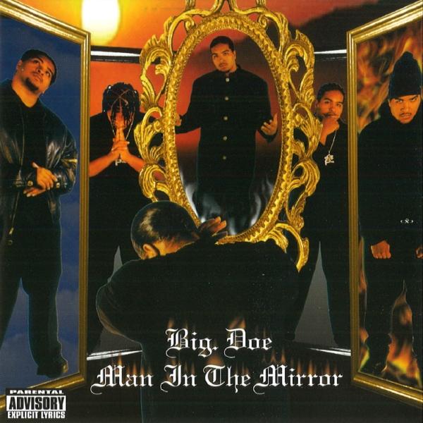 Big Doe - Man In The Mirror