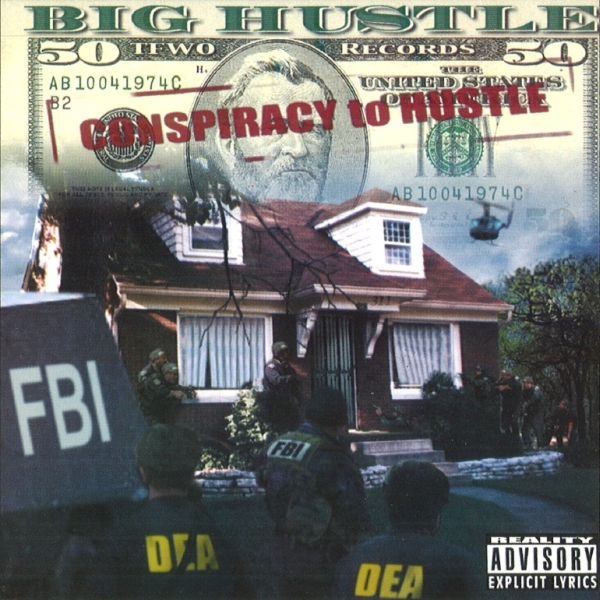 Big Hustle - Conspiracy To Hustle