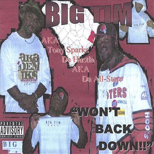 Big Tim - Won't Back Down!!