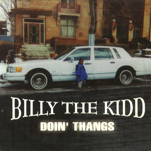 Billy The Kidd - Doin' Thangs