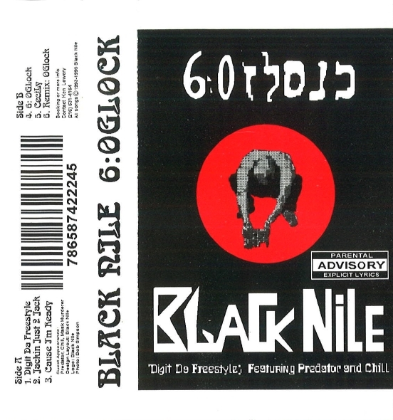 Black Nile - 6:O'Glock