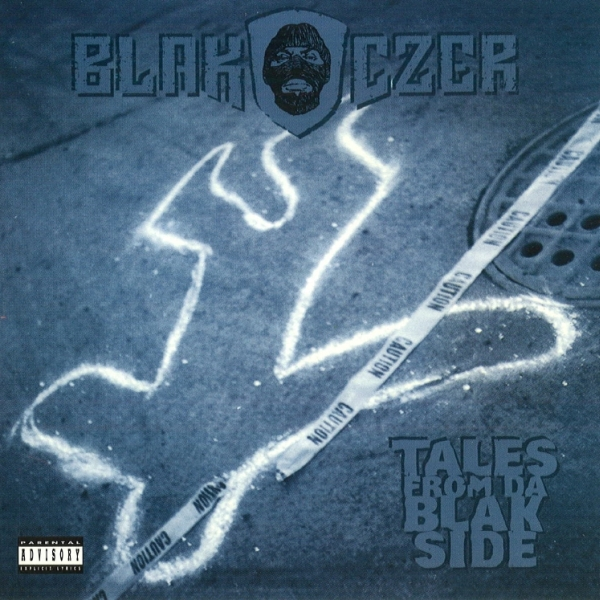 Blak Czer - Tales From Da Blak Side