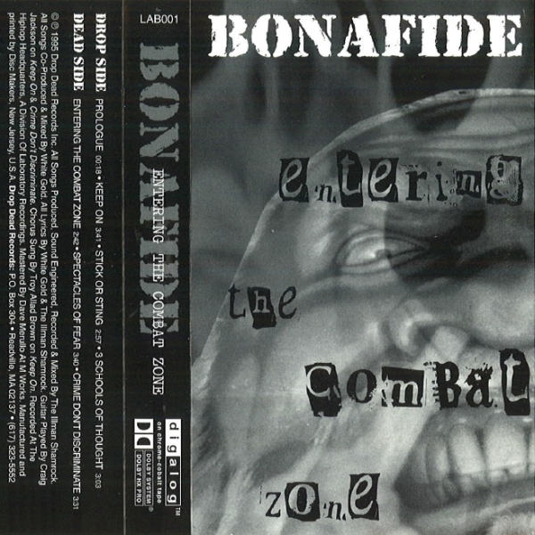 Bonafide - Entering The Combat Zone