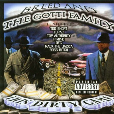 Breed & The Gotti Family - This Dirty Game