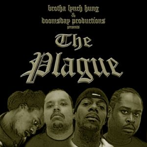 Brotha Lynch Hung & Doomsday Productions - The Plague