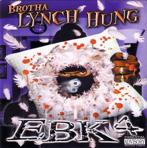 Brotha Lynch Hung - EBK 4