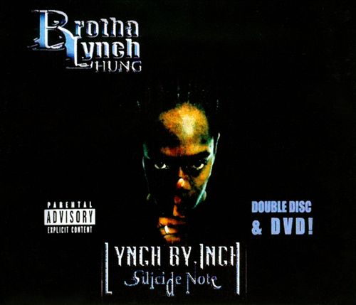 Brotha Lynch Hung - Lynch By Inch (Suicide Note)
