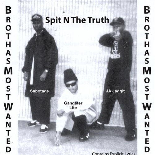 Brothas Most Wanted - Spit N The Truth