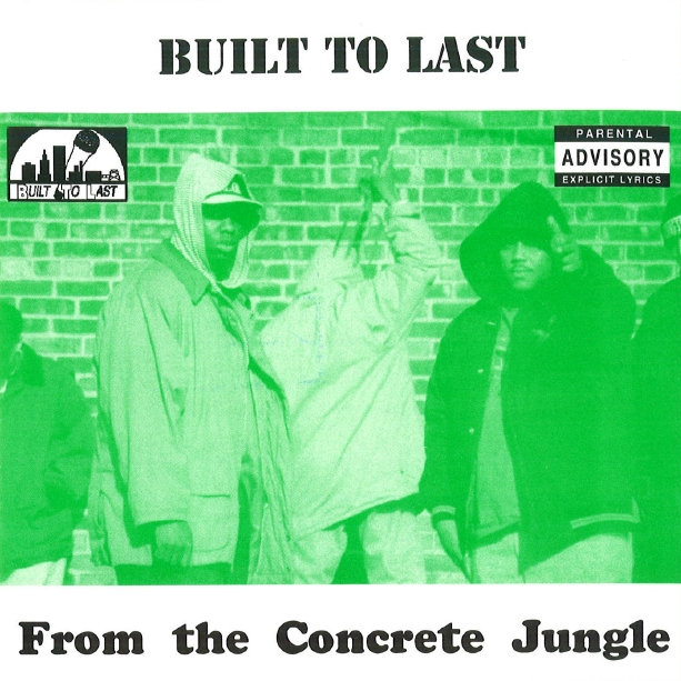 Built To Last - From The Concrete Jungle