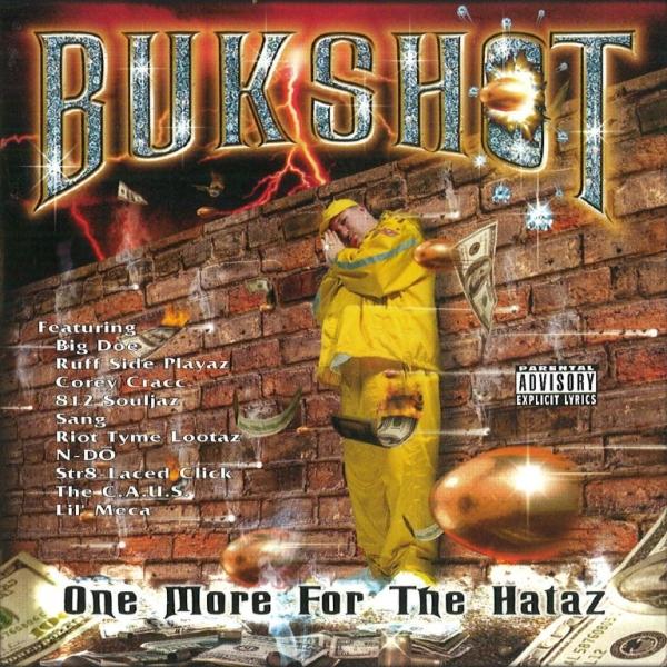 Bukshot - One More For The Hataz