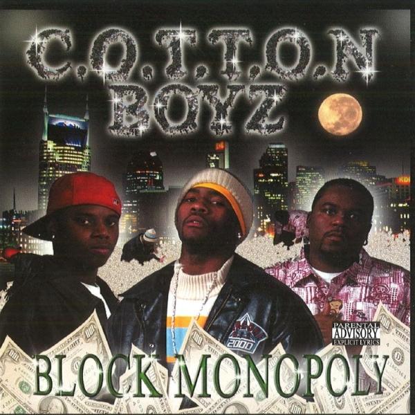 C.O.T.T.O.N. Boyz - Block Monopoly