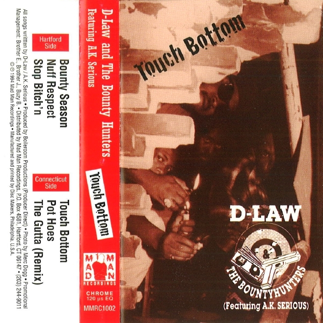 D-Law & The Bounty Hunters featuring A.K. Serious - Touch Bottom