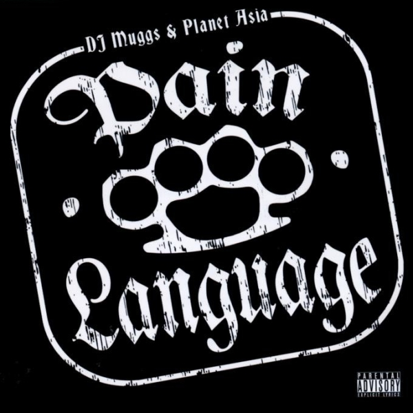 DJ Muggs & Planet Asia - Pain Language