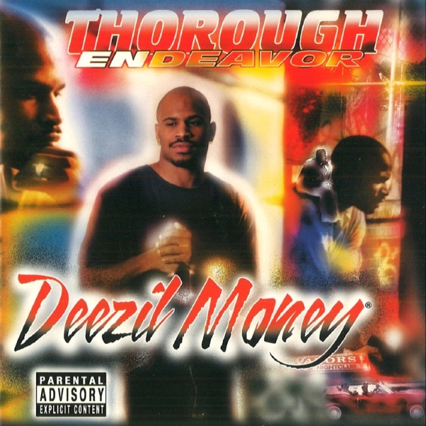 Deezil Money - Thorough Endeavor