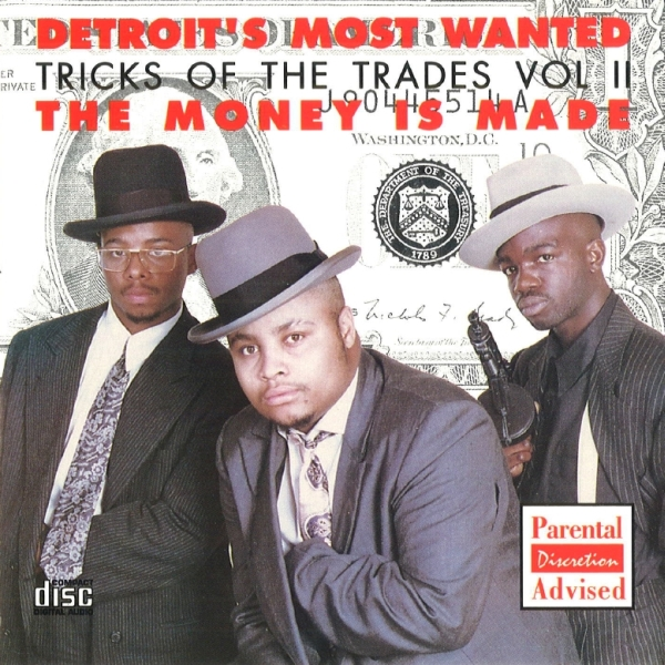 Detroit's Most Wanted - Tricks Of The Trades Vol. II: The Money Is Made
