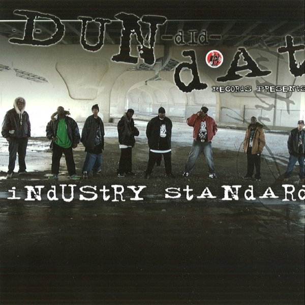 Dun Dit Dat Records - presents: Industry Standard