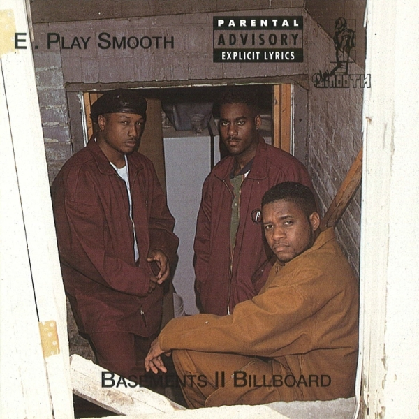E. Play Smooth - Basements II Billboard