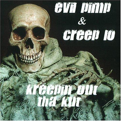 Evil Pimp & Creep Lo - Kreepin Out Tha Kut