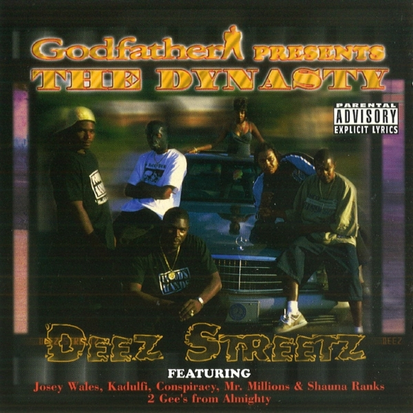 Godfather presents The Dynasty - Deez Streetz