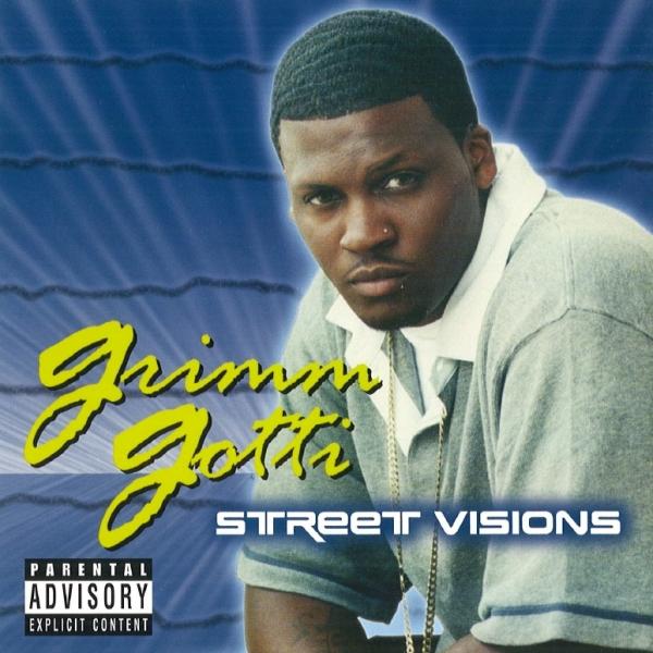 Grimm Gotti - Street Visions