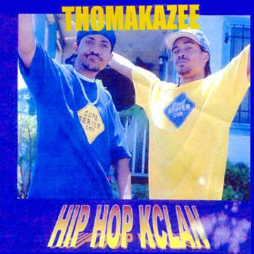 Hip Hop Kclan - Thomakazee