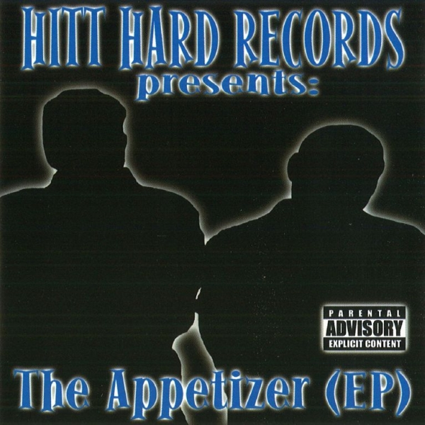 Hitt Hard Records - presents: The Appetizer EP