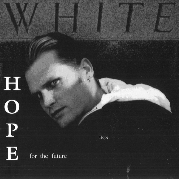 Hope - Hope For The Future