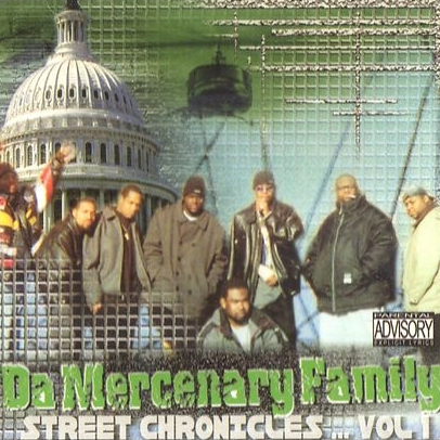Da Mercenary Family - Street Chronicles Vol. 1