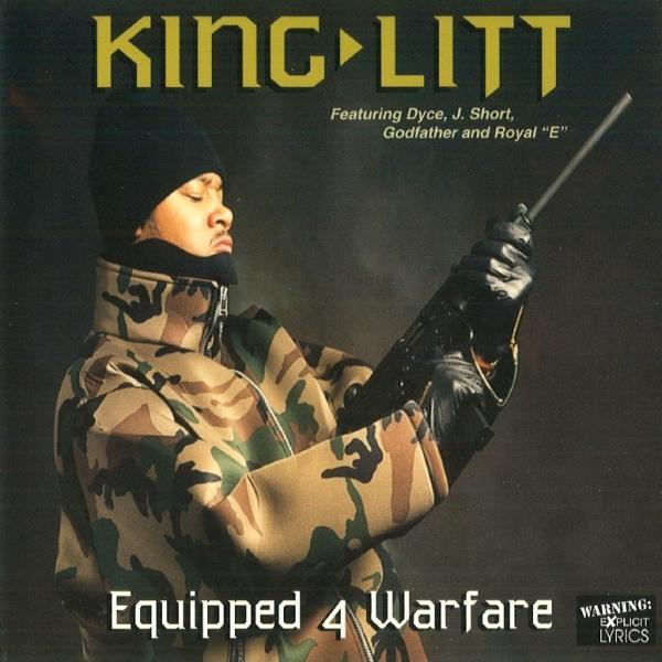 King Litt - Equipped 4 Warfare