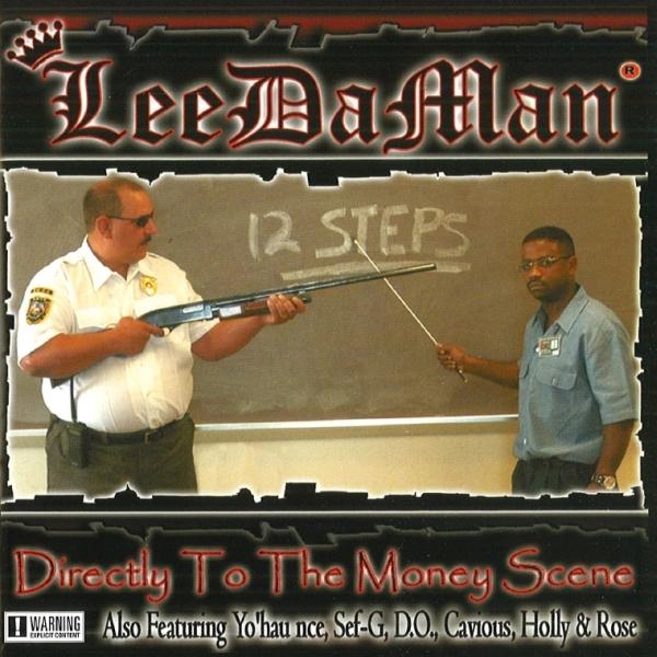LeeDaMan - Directly To The Money Scene