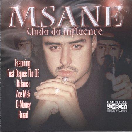 MSane - Unda Da Influence